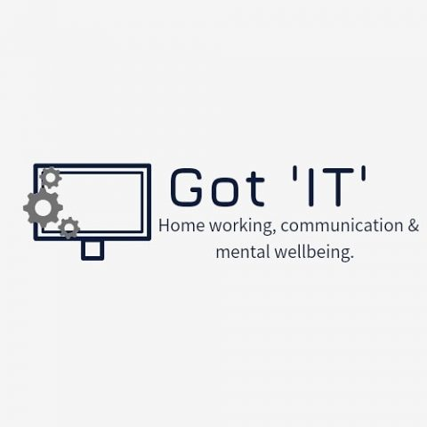 Got 'IT' Homeworkers, Communication & Wellbeing